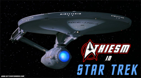 A Guide to Atheism in StarTrek