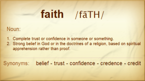 "Defining ""Faith"" in Practical Terms"