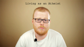 Living as an Atheist: My Response